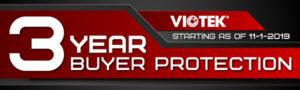 Viotek 3 Year Buyer Protection Warranty
