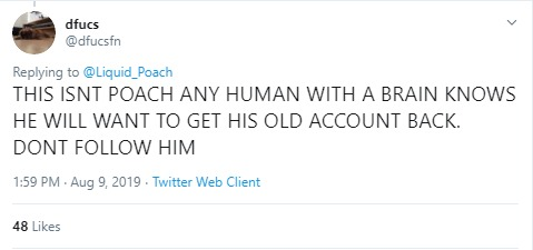 Tweet from user dfucs who doubts the new Poach account's authenticity.